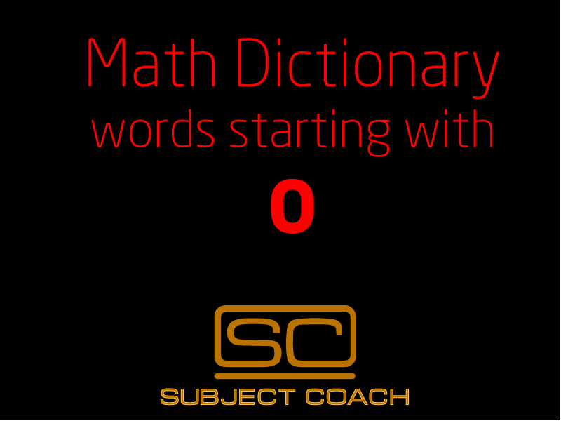 SubjectCoach | Math Definitions - Letter O