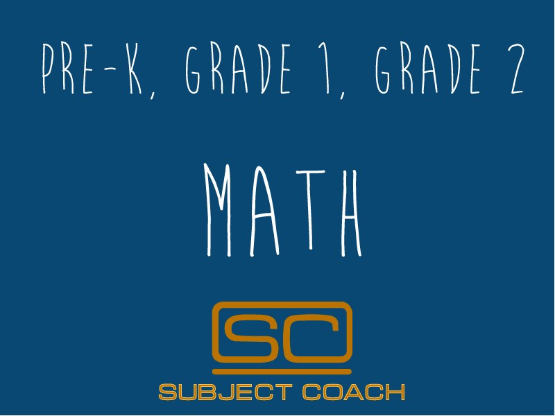 SubjectCoach | Prekinder to Grade 2 Mathematics