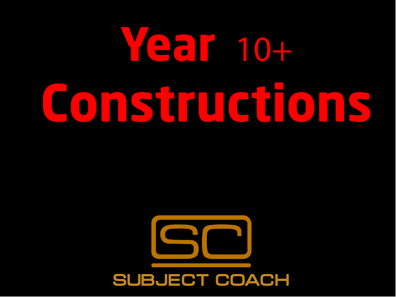 SubjectCoach | Year 10+ Constructions