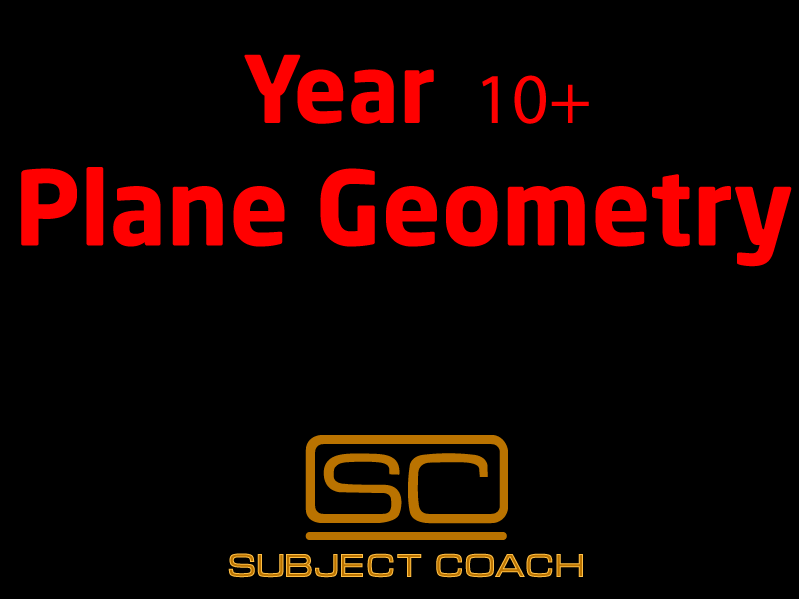 SubjectCoach | Year 10+ Plane Geometry