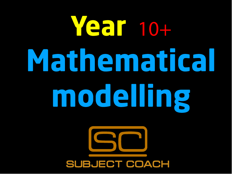 SubjectCoach | Year 10+ Mathematical Modelling