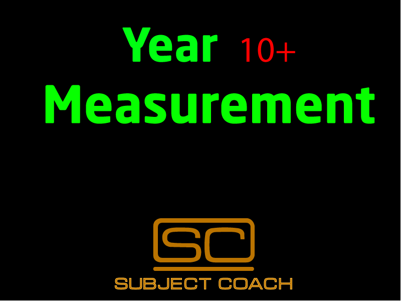SubjectCoach | Year 10+ Measurement