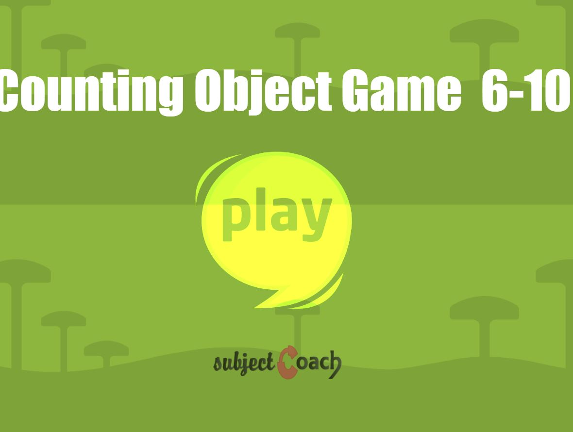 Count 6 to 10 objects in interactive way